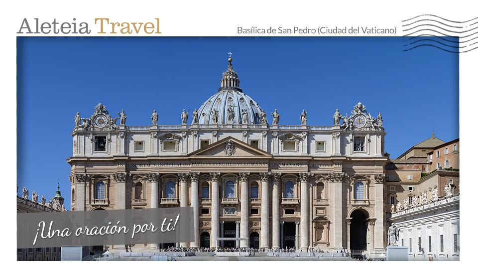 aleteia-travel-postacard-san-pietro-vaticano-es-prayer